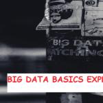 Basics of big data
