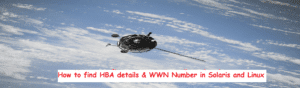 How to find hba details and wwn in solaris and linux