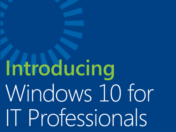 Windows 10 for IT Professional