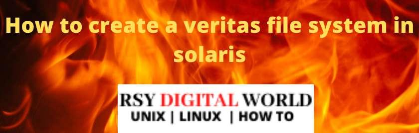 How to create a veritas file system in solaris