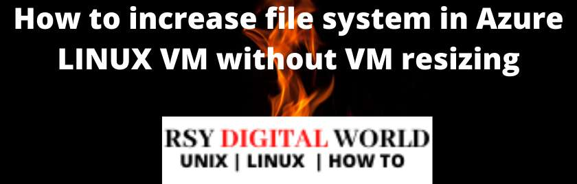 Azure LINUX VM file system expansion without VM resizing