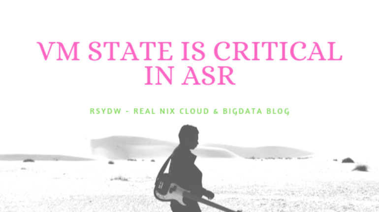 VM state is Critical in ASR